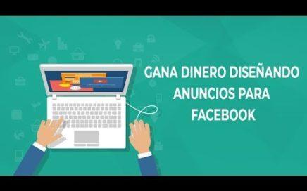 Gana dinero diseñando anuncios en Fabebook