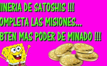 GANA $DINERO MINANDO SATOSHIS !!! GANA PODER DE MINADO !! [2018]