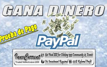 InnoCurrent Gana Dinero a Paypal 100% Gratis | InnoCurrent Paga | Gokustian