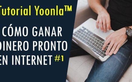 Yoonla. Paso 1 Para Comenzar A Ganar Dinero Pronto En Internet: Preparación