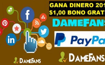 DameFans - Bono de Registro  $1,00 - Nueva Página para Ganar Dinero con tus Redes Sociales