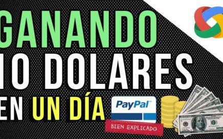 GANA MÁS DE $10 DOLARES EN UN DIA POR PAYPAL 2018 FÁCIL DE HACER (VIDEO REAL)