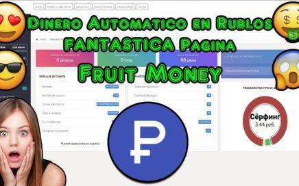 Ganar Dinero Automatico en Rublos Con Esta FANTASTICA Pagina   Fruit Money Explicacion Completa