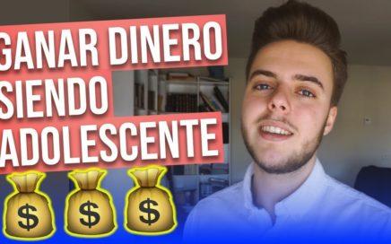 La Mejor Forma De Ganar Dinero Siendo Adolescente En 2018