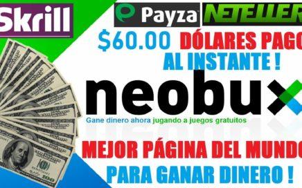 La MEJOR PAGINA del Mundo para GANAR DINERO ( NEOBUX) Pago de $60,00 USD al Instante