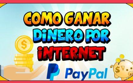 VIDEO RANDOM |¿Como ganar dinero por internet para Paypal 2017?