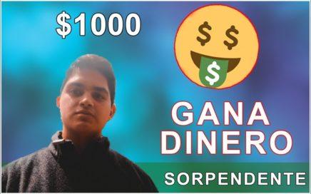 Cómo ganar $1000 Dólares Sin Inversion ¡MUY FÁCIL! [EXTREMADAMENTE FÁCIL]