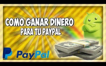 Como Ganar Dinero $$$ /Para tu Paypal/EN Android