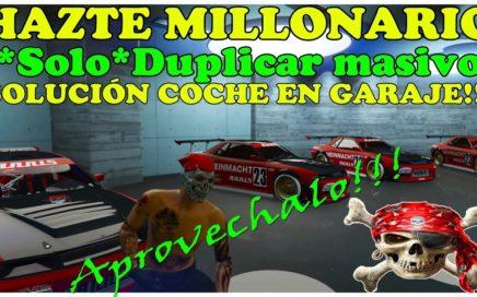 DINERO INFINITO TRUCO GTA 5 ONLINE *SOLO* DUPLICAR MASIVAMENTE EN GARAJE OFICINA PS4/XBOX/PC