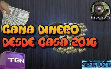 GANA DINERO DESDE CASA 2016