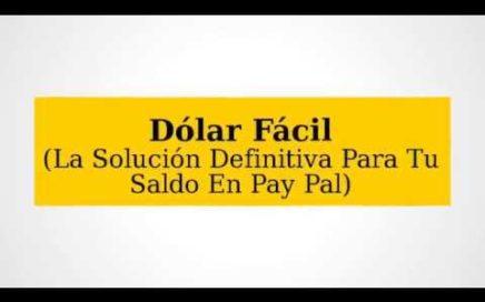 Gana dinero por internet por Paypal con Dolar Facil