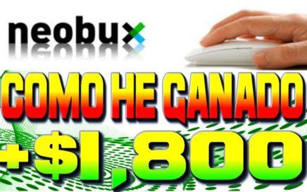 Mas De $1,800.00 Ganados En Neobux ¿Como Lo He Logrado? Como Ganar Dinero Por Internet Tengo Dinero