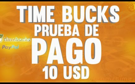 Pago De $10.00  A Mi Cuenta de PayPal, Como Tener referidos TimeBucks Si Paga Dinero Por Internet