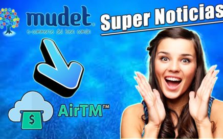 Super Noticia en Mudet para Venezuela y Todo el Mundo | AirTM en Mudet | Gokustian