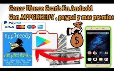 Appgreedy gana dinero para paypal y otros premios + comprobante de pago
