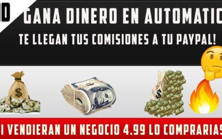"""""""EN AUTOMATICO"""" CÓMO GANAR DINERO POR INTERNET 2018 """"PAYPAL"""" ¿NEGOCIO EN INTERNET?"""