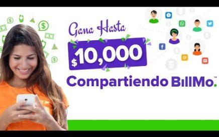 GANA HASTA 10,000 PESOS CON BILLMO   GANA DINERO GRATIS 