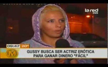 Gussy quiere ser actriz erótica para ganar dinero fácil
