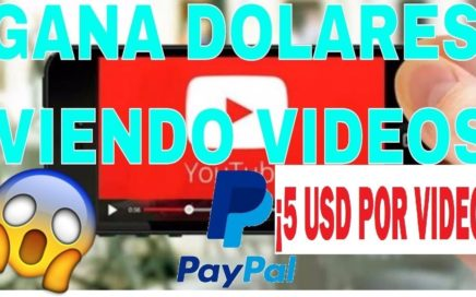 ¡IMPRESIONANTE! GANA 5$ VIENDO VIDEOS EN YOUTUBE - COMO GANAR DINERO PARA PAYPAL