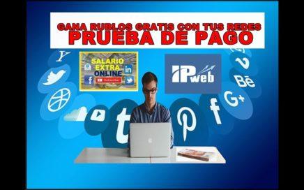 IPweb Gana Rublos con las Redes Sociales. Prueba de Pago