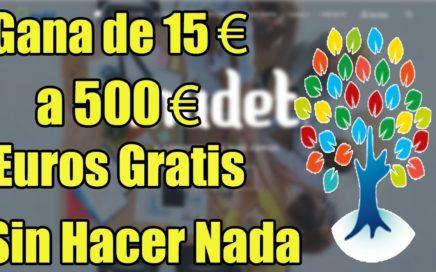 Mudet Gana de 15 a 500 Euros sin hacer nada + truco [ Kaneki Dolares ]