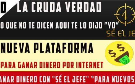 """""""SÉ EL JEFE"""" CÓMO GANAR DINERO POR INTERNET 2018  """"SÉ EL JEFE"""" ¿COMO SER TU PROPIO JEFE?"""
