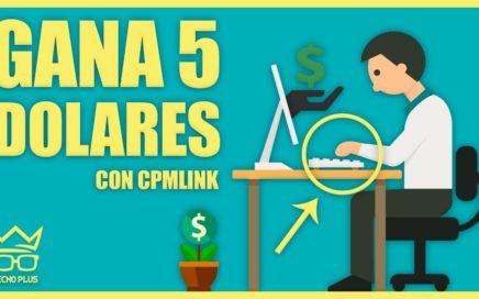 COMO GANAR 5 DOLARES DIARIOS PARA PAYPAL CON CPMLINK | JULIO 2018