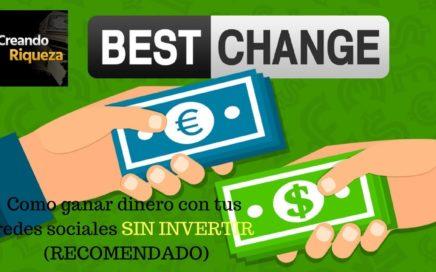 Como ganar dinero  sin invertir Best Change (RECOMENDADO)
