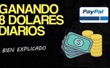 COMO GANAR MÁS DE $8 DOLARES DIARIOS POR PAYPAL 2018 (VIDEO REAL)