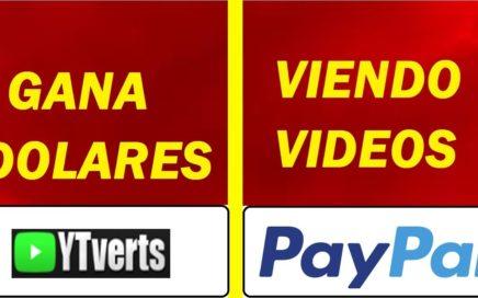 Gana $5.00 Dolares Gratis Por Ver Videos de Youtube [YTVERTS] NUEVA PAGINA 2018