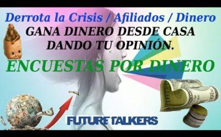 Gana Dinero Dando Tu Opinión | Encuestas Remuneradas Online.