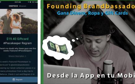 Gana Dinero, Ropa y Gift Cards desde tu MOBIL Siendo Embajador de Marcas | Founding Brandbassador
