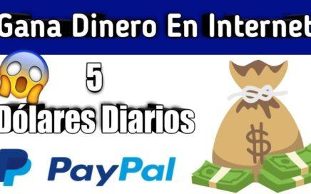 ¡IMPRESIONANTE! GANA 5$ DOLARES DIARIOS - COMO GANAR DINERO PARA PAYPAL