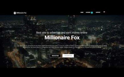 MILLIONAIRE FOX | MEJOR PAGINA PARA INVERTIR DESDE $0.25 Y GANAR DINERO MIRANDO VIDEOS Y PTC.