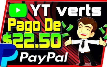 YTverts Prueba De Pago $22.00 Por PayPal Ganar Dinero Por Internet Viendo Vídeos