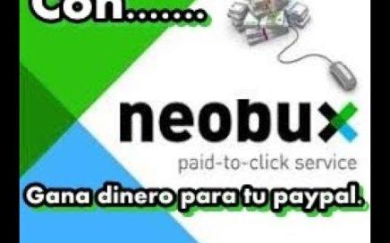 Como ganar dinero desde casa con NeoBux hasta 1 dolar $$$ full (2018)
