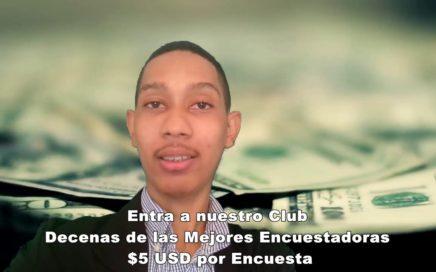 Gana Dinero con Encuestas $5 USD por Encuesta Paga 100% Garantizado