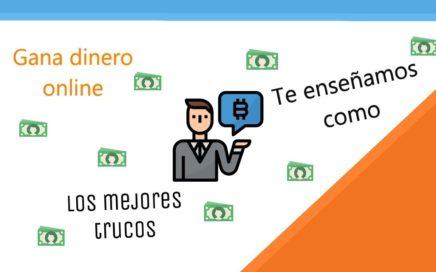Gana Dinero Online 2018. Los mejores trucos y las mejores páginas paginas