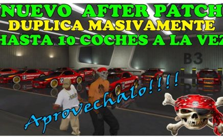 *NUEVO AFTER PATCH - DUPLICAR MASIVO *PLACAS LIMPIAS* UNLIMITED MONEY GLITH  GTA 5 DINERO INFINITO
