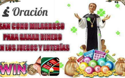 """ORACIÓN: """"SAN CONO MILAGROSO"""",  PARA GANAR DINERO EN LOS JUEGOS Y LOTERÍAS."""