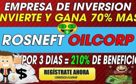 Rosneft OilCorp| Invierte y gana 70% Diario = 210% De Beneficio Mas | Inversion-Min = $1 USD| 2018