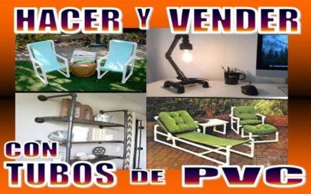 24 COSAS CON TUBOS DE PVC QUE PUEDES HACER Y VENDER