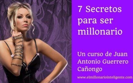 7 Secretos para ser millonario - 1a parte [Consejos ganar dinero] Éxito, dinero infinito, noticias
