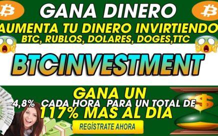 BTCinvestment| Invierte y GANA 4,8% Cada hora durante 24horas | 117% Al dia + [Prueba de PAGO]