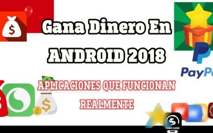 Como Ganar Dinero En Android 2018 - aplicaciones scam/cuales funcionan+consejos (ComprobantesDePago)