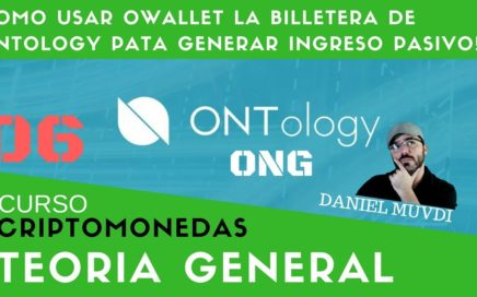 Como usar Owallet la billetera de Ontology pata generar Ingresos pasivos! Curso 06 criptomonedas!