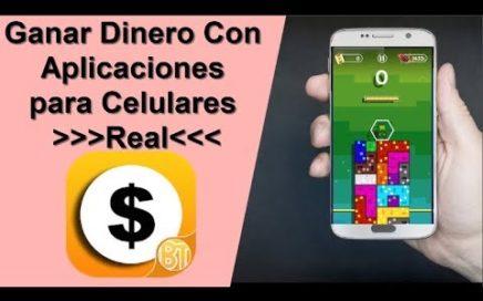 Ganar dinero con aplicaciones para celulares 2018