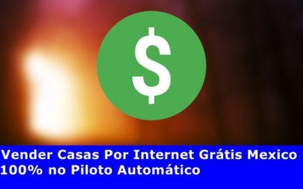 Vender Casas Por Internet Grátis Mexico
