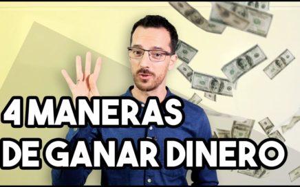 4 Maneras De Ganar Dinero En 2018