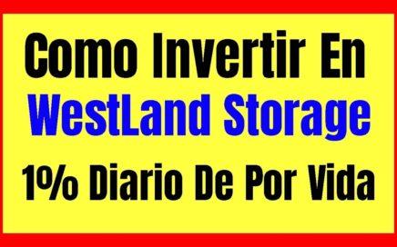 COMO INVERTIR EN WESTLAND STORAGE Pagina Para Ganar Dinero Minando Criptomonedas Online